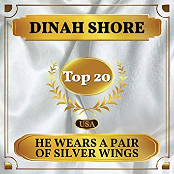He Wears a Pair of Silver Wings (Billboard Hot 100 - No 18)