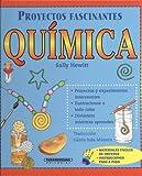 Quimica (Proyectos Fascinantes) (Spanish Edition)