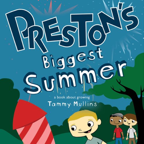 Preston's Biggest Summer cover art