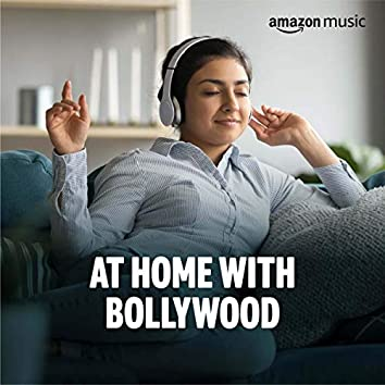 At Home with Bollywood