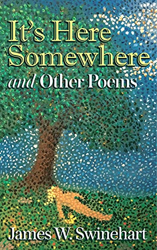 It's Here Somewhere and Other Poems (English Edition)