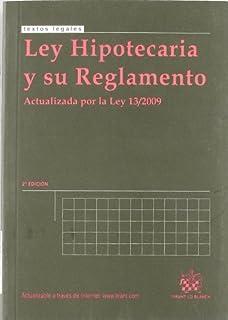 Ley Hipotecaria y su Reglamento 2ª Ed. 2010