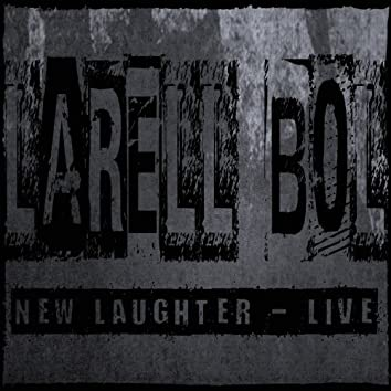 New Laughter (Live)