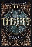 Timekeeper (Volume 1) - Tara Sim