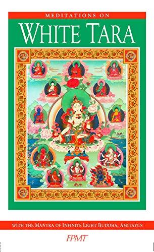 Meditations on White Tara eBook (English Edition)