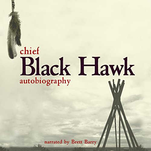 The Autobiography of Black Hawk cover art