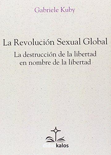 La revolución sexual global: 21 (Didaskalos)