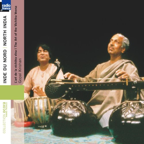 Inde du Nord - North India :The Art of the Vichitra Veena / Vichitra vîna (Collection Ocora Radio-France)
