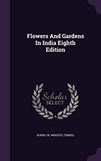 Flowers And Gardens In India Eighth Edition