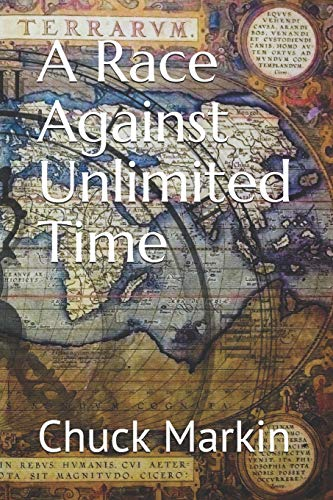 A Race Against Unlimited Time [Idioma Inglés]
