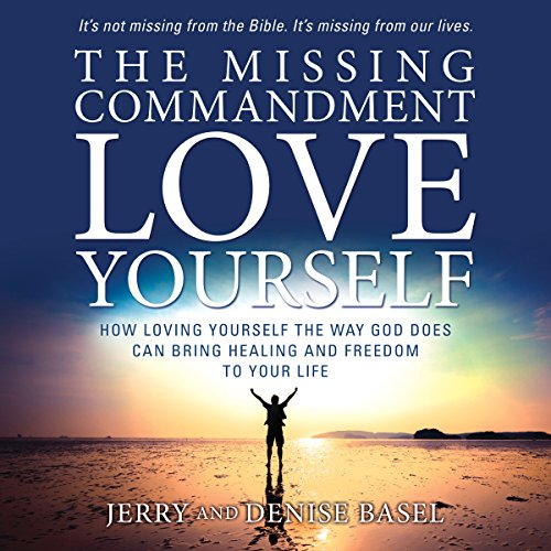 The Missing Commandment: Love Yourself audiobook cover art