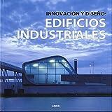 Innovación y diseño : edificios industriales