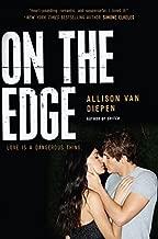 On the Edge by van Diepen, Allison(November 25, 2014) Hardcover