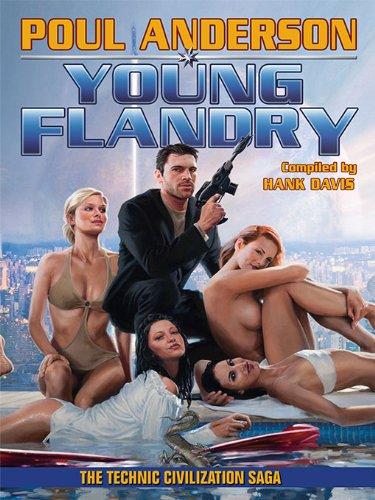 Young Flandry (The Technic Civilization Saga Book 4)