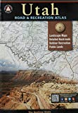 Utah Road & Recreation Atlas (Benchmark Maps) (Benchmark Recreation Atlases)