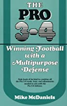The Pro 3-4: Winning Football With a Multipurpose Defense