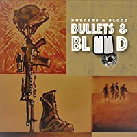Bullets And Blood