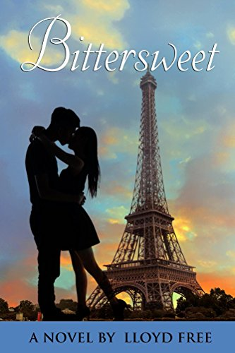 Book: Bittersweet - A Coming of Age Historical Romance by Lloyd R Free