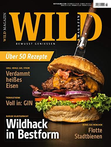 WILD - Magazin Ausgabe 01/2019: Bewusst genießen!