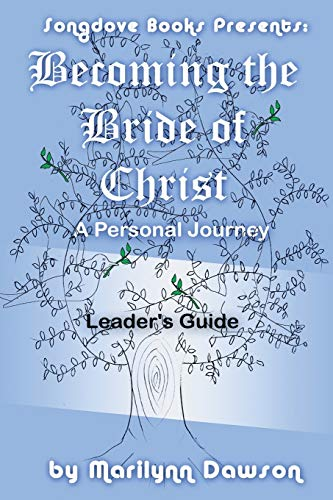 Book: Becoming the Bride of Christ - A Personal Journey (Volume 7) by Marilynn Dawson
