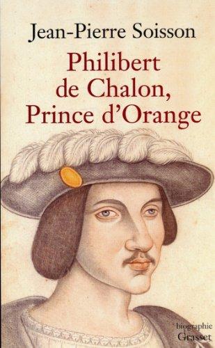 Philibert de Chalon, Prince d'Orange (essai français)