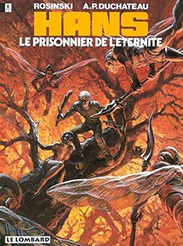 Hans - tome 2 - Prisonnier de l'éternité (Le)