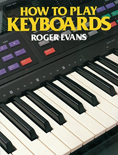 How to Play Keyboards: All You Need to Know to Play Easy Keyboard Music