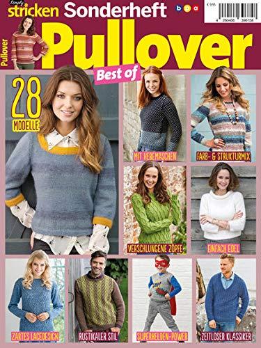 Simply Stricken Sonderheft: Pullover Best of: 28 Modelle