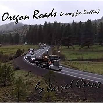 Oregon Roads (A Song for Dustin)
