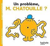 Un problème, monsieur Chatouille ?