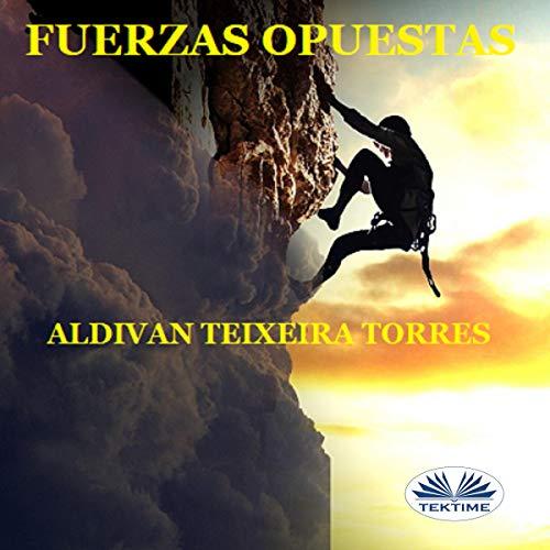 Couverture de Fuerzas opuestas [Opposing Forces]