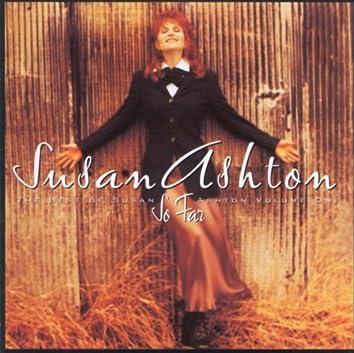 So Far...The Best Of Susan Ashton
