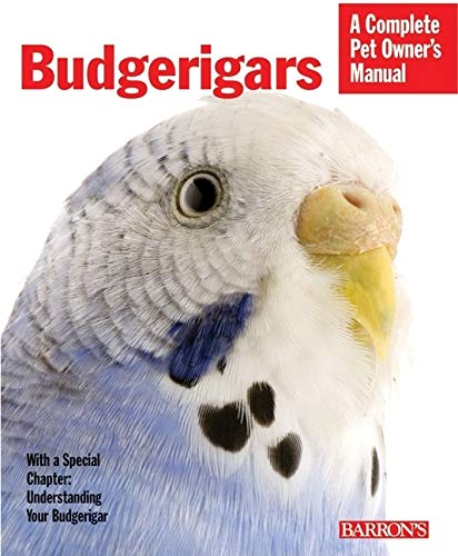 Budgerigars (Complete Pet Owner's Manual)