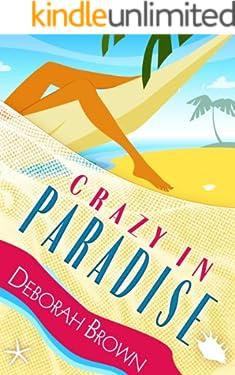 Crazy in Paradise (Paradise Florida Keys Mystery Series Book 1)