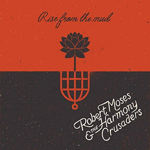 Robert Moses & The Harmony Crusaders
