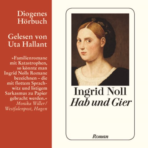 Hab und Gier Audiobook By Ingrid Noll cover art