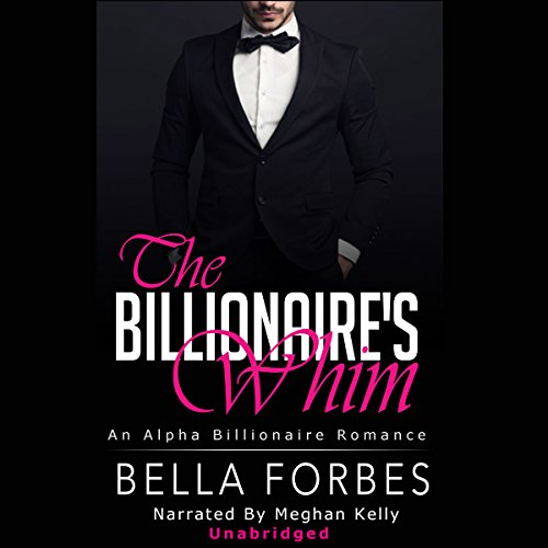 The Billionaire's Whim: The Billionaire's Whim Series, Boxed Set audiobook cover art