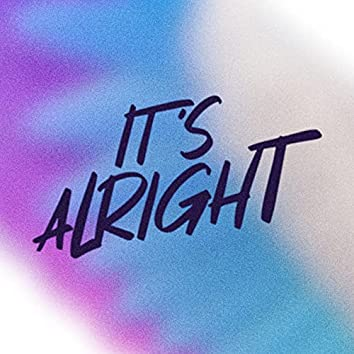 It's Alright (From The Netflix Film My Little Pony: A New Generation)