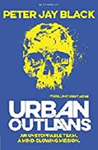 Urban Outlaws by Peter Jay Black (2015-01-01)