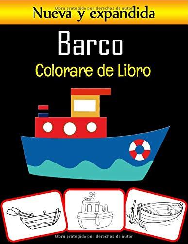 Barco Colorear de Libro: Libro para colorear de más de 45 barcos antiguos, barcos de vela, barcos de pesca y barcos piratas