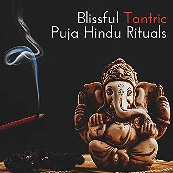 Blissful Tantric Puja Hindu Rituals