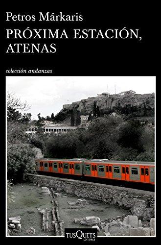 Próxima estación, Atenas (Andanzas)