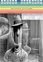 Walter Benjamin: Selected Writings, Volume 2: Part 2: 1931–1934