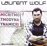 Songtexte von Laurent Wolf - Ritmo Dynamic