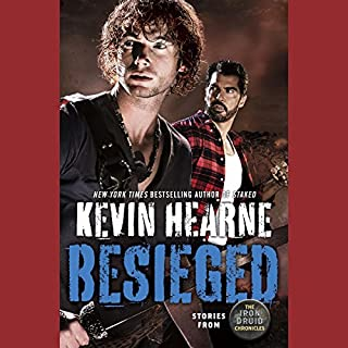 Besieged                   Written by:                                                                                                                                 Kevin Hearne                               Narrated by:                                                                                                                                 Luke Daniels                      Length: 8 hrs and 47 mins     22 ratings     Overall 4.8