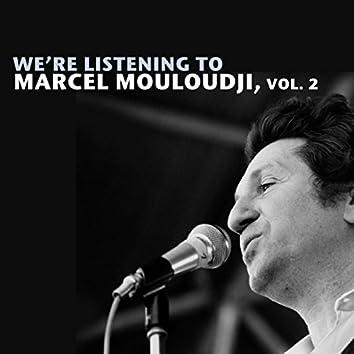 We're Listening To Marcel Mouloudji, Vol. 2