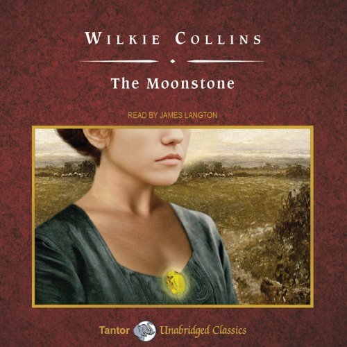 The Moonstone [Tantor Audio Edition] copertina