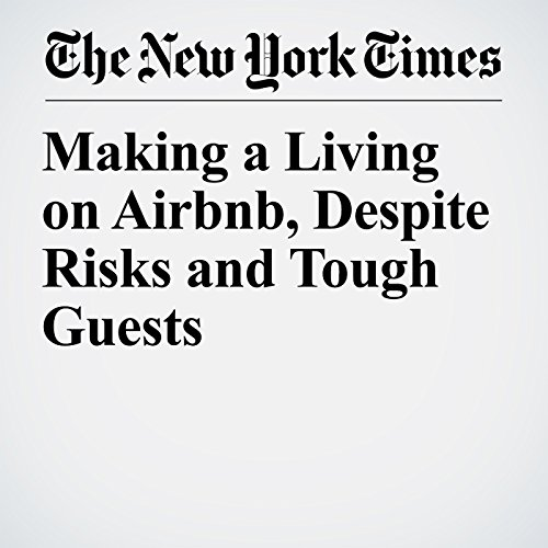 Making a Living on Airbnb, Despite Risks and Tough Guests copertina