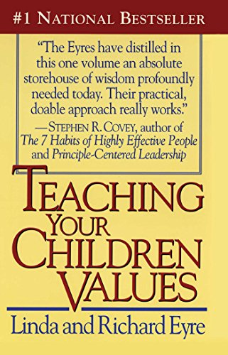 Teaching Your Children Values (English Edition)