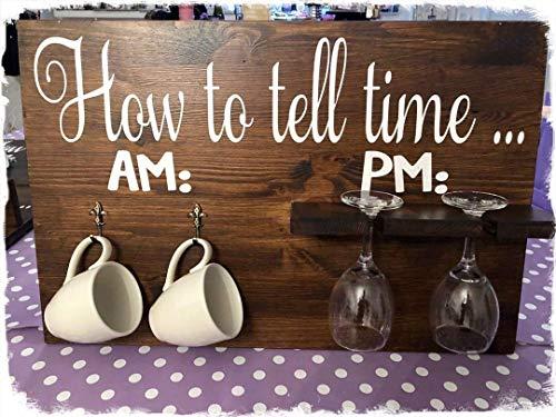 How to tell time.Schild für Kaffee und Weinliebhaber